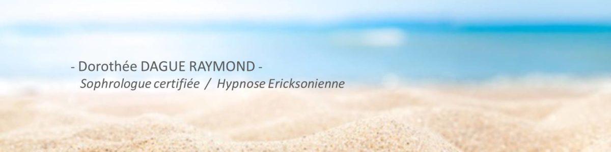 Dorothée DAGUE RAYMOND Sophrologue certifiée