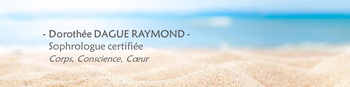 Dorothée DAGUE RAYMOND - Sophrologue certifiée à distance